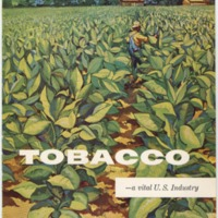 """Pamphlet from the Tobacco Institute, Inc. """"Tobacco—a vital U.S. Industry""""  <br />"""